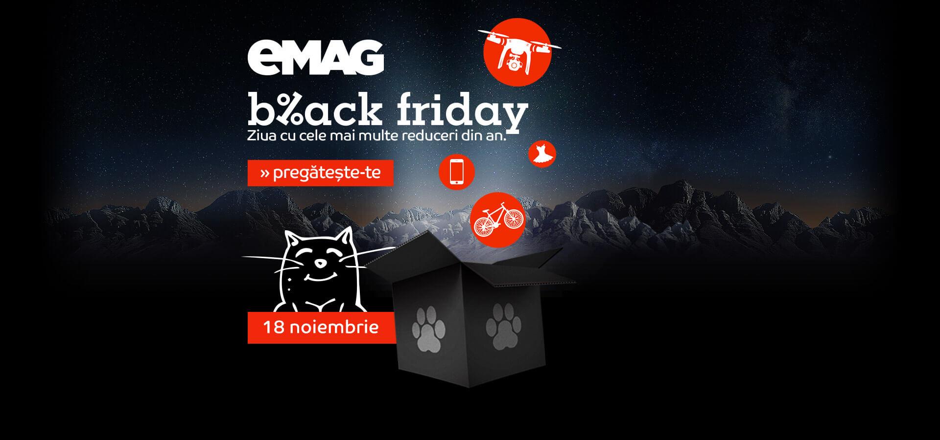 Reduceri Black Friday: eMAG are reduceri black Friday la mii de produse in oferte attractive. eMAG Black Friday incepe in 18 Noiembrie la ora 7