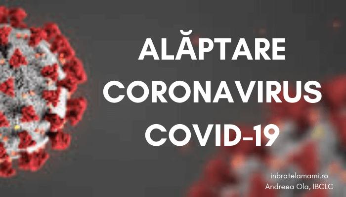 Alăptarea și infecția cu coronavirus. COVID-19